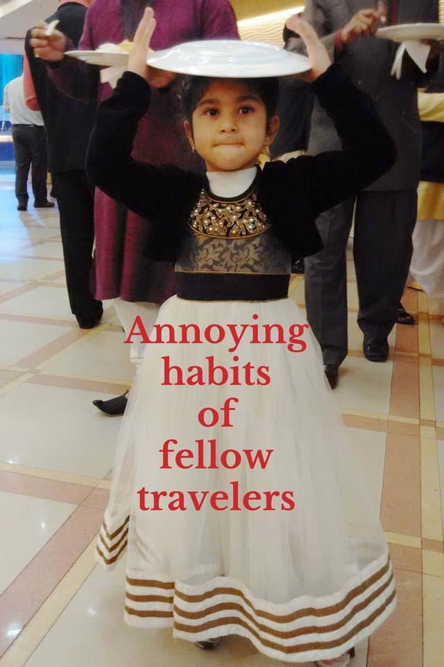 Annoying habits of fellow travelers