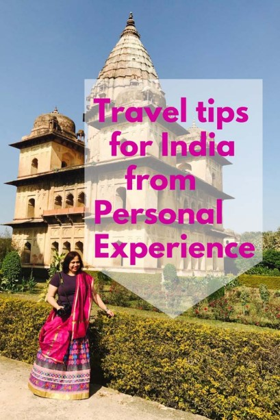 Travel tips from India from Personal experience