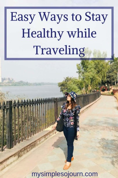 How to remain fit while traveling - My healthy travel tips