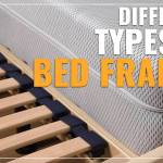 Different Types Of Bed Frames Explained My Slumber Yard