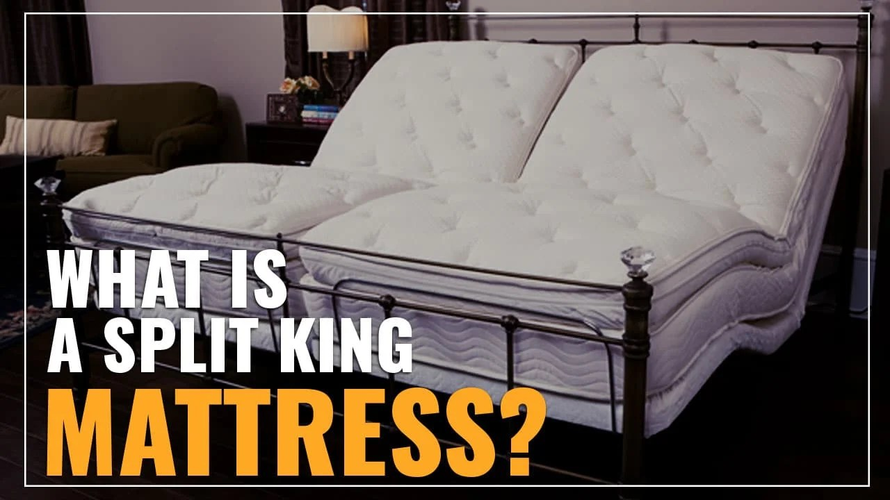 Explained What Is A Split King Mattress Full Guide