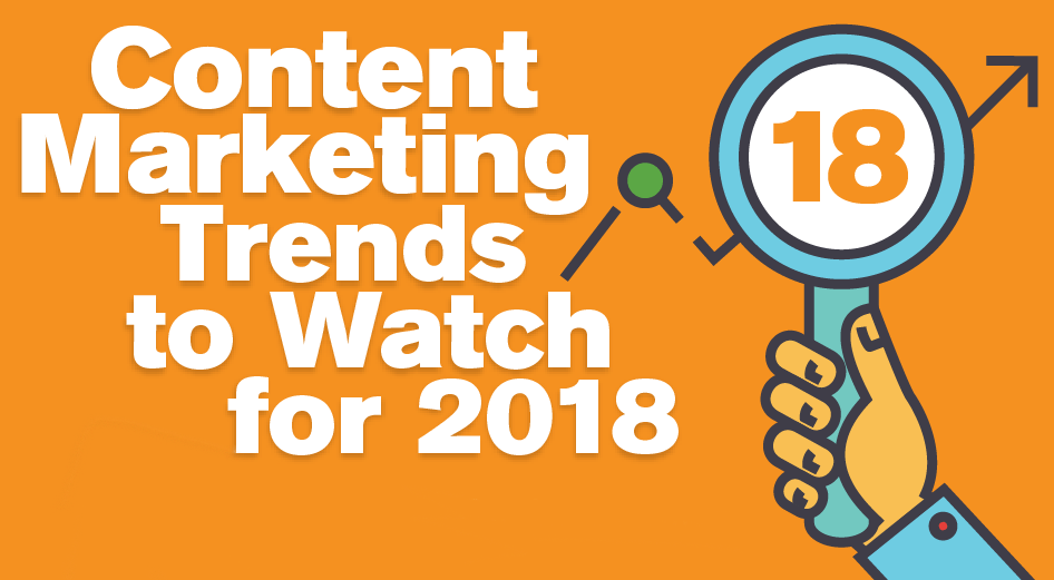 Digital Marketing Trends To Prepare For In 2018