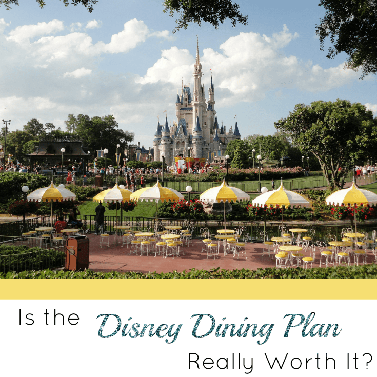 Is the Disney Dining Plan Really Worth it?