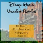 All About Hollywood Studios FastPass+