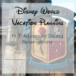Disney Vacation Planning – All About ADR's