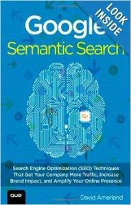 Google Semantic Search by David Amerland