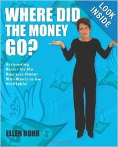 Where Did the Money Go? by Ellen Rohr