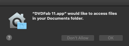 DVDFab Allow Access to Ducoments Folder
