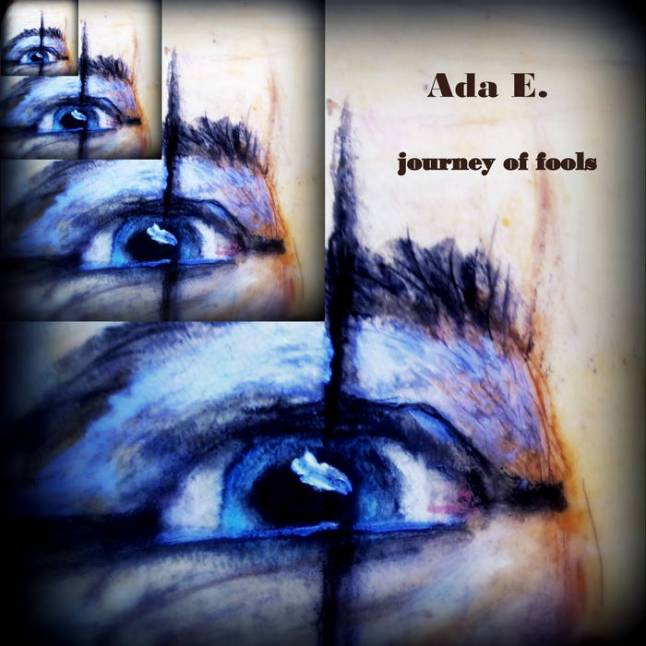 Ada E. and the Journey of Fools