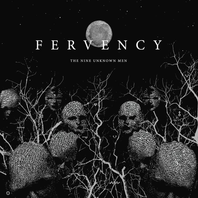 The Nine Unknown Men by Fervency