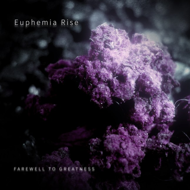 Farewell to Greatness by Euphemia Rise