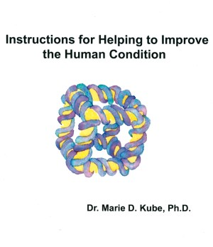 "Cover of the ""Instructions for Helping to Improve the Human Condition"" with watercolor depiction of a cube made out of helical DNA strands."