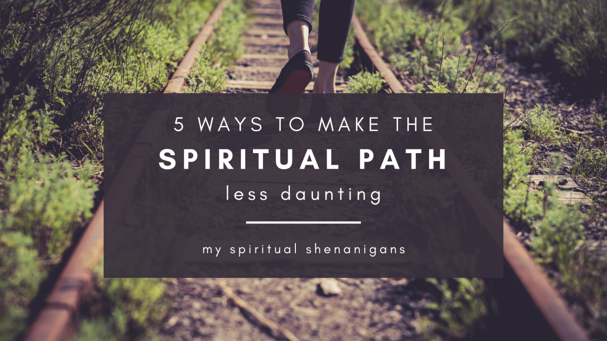 Why The Spiritual Path Is So Hard & 5 Ways To Simplify The Journey