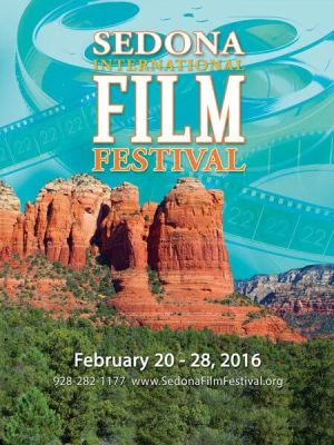 22nd Annual Sedona International Film Festival – Feb 20-29