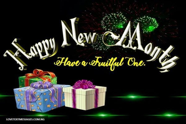 100 Happy New Month Messages, Wishes and Pictures For July 2020 You Can Send To Your Love One