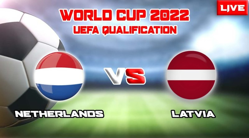 Netherlands vs Latvia