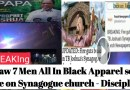 I Saw 7 men Appeared in black set Synagogue Church on Fire – Eyewitness