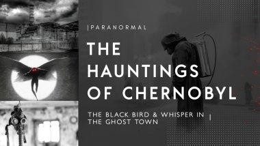 Những ám ảnh huyền bí của Chernobyl