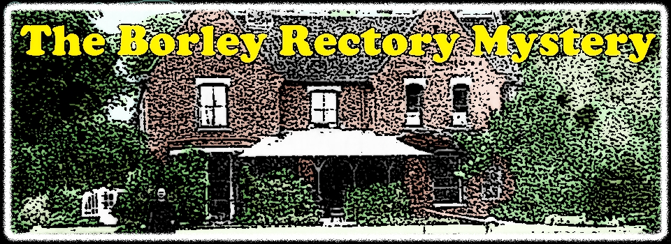 The Borley Rectory Mystery