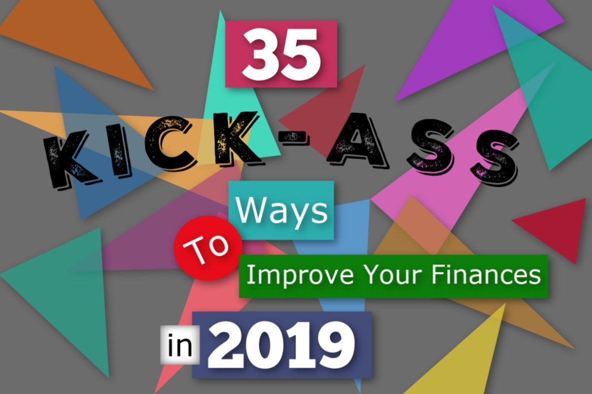 35 ways to improve your finances in2019