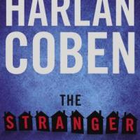 Stranger Danger: Scott Butki Reviews Harlan Coben's THE STRANGER