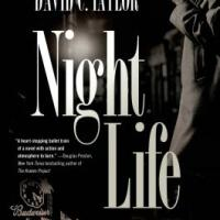 MysteryPeople Q&A with David C. Taylor, Author of NIGHT LIFE