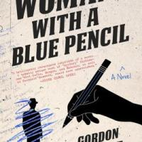 MysteryPeople Pick of the Month: WOMAN WITH A BLUE PENCIL by Gordon McAlpine