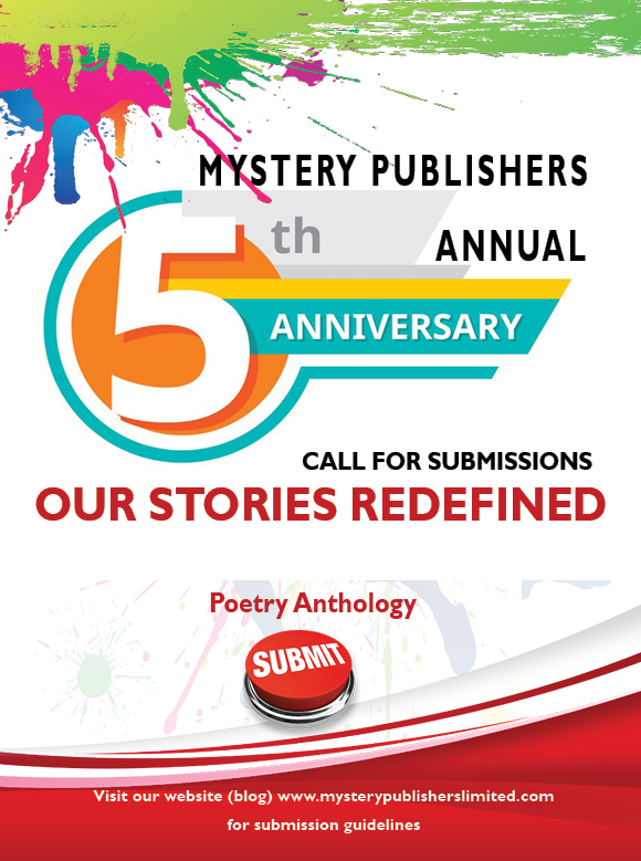 Launch and Call for Submissions Mystery Publishers Annual 'Our Stories Redefined' Anthology | Mystery Publishers 5th Anniversary – Poetry Edition