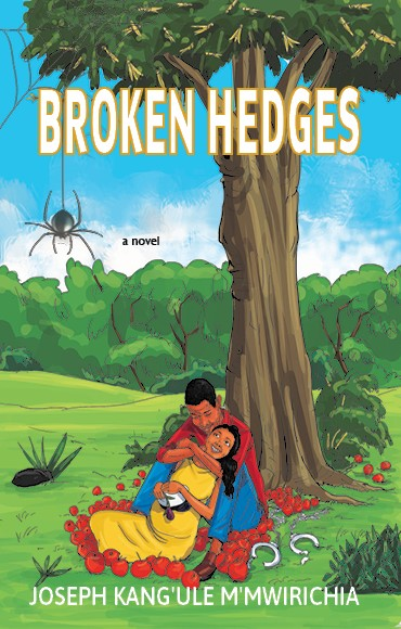 Upcoming Book Release | Broken Hedges by Joseph Kang'ule M'Mwirichia