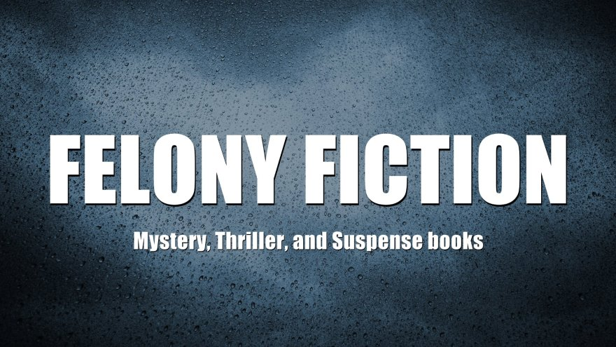 Felony Fiction