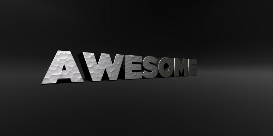 Awesome block letters dark background.jpeg