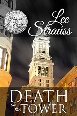 Death on the Tower Higgins and Hawke mystery lee strauss