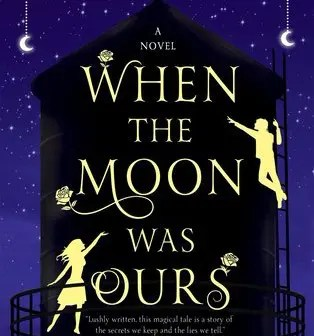 "Book Review: ""When The Moon Was Ours"" by Ann-Marie McLemore"