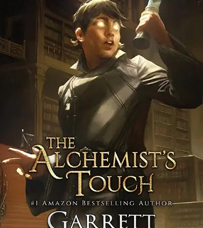 """Book Review: """"The Alchemist's Touch"""" by Garrett Robinson"""