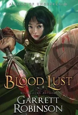 "Book Review: ""Blood Lust"" by Garrett Robinson"
