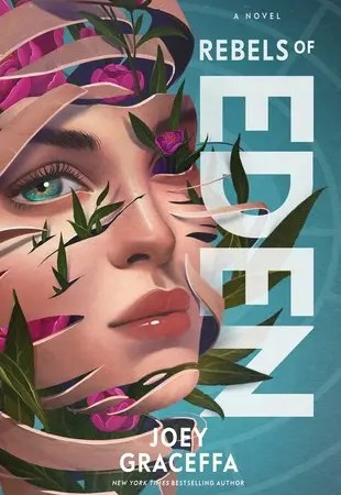 "Book Review: ""Rebels of Eden"" by Joey Graceffa"