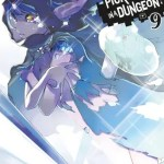 "Cover of ""Is It Wrong To Try To Pick Up Girls In A Dungeon!? Volume 9"" by Fujino Omori."