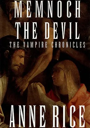"Book Review: ""Memnoch The Devil"" by Anne Rice"