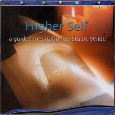 Higher Self: a guided meditation by Stuart Wilde