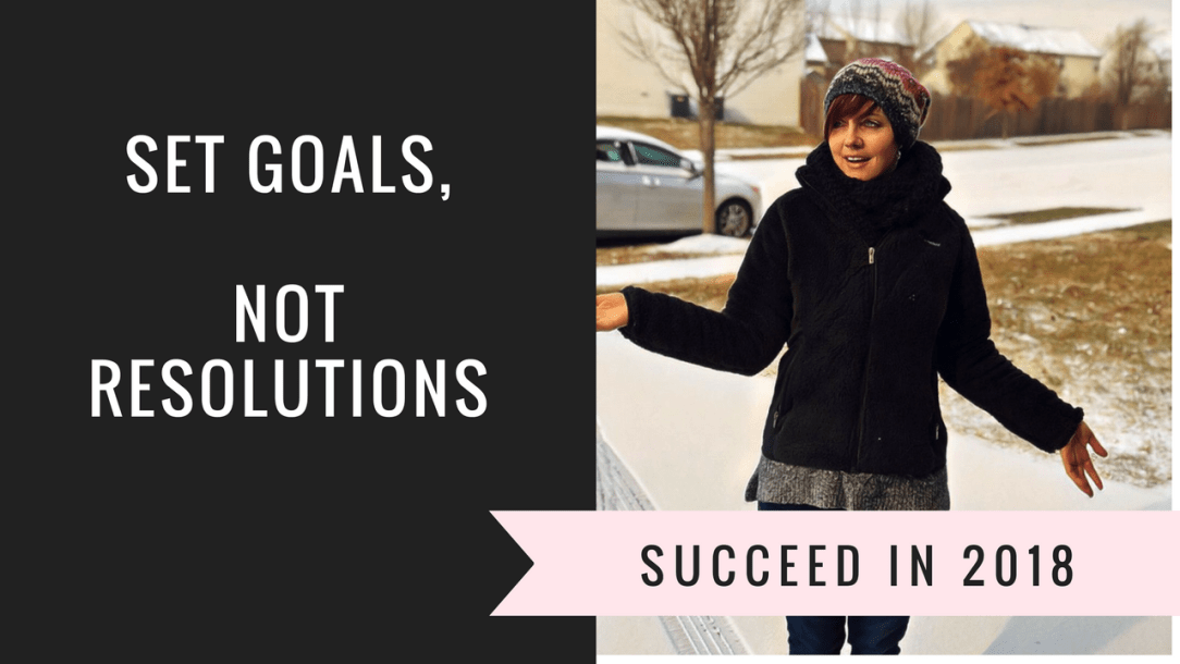 Set Goals, Not Resolutions