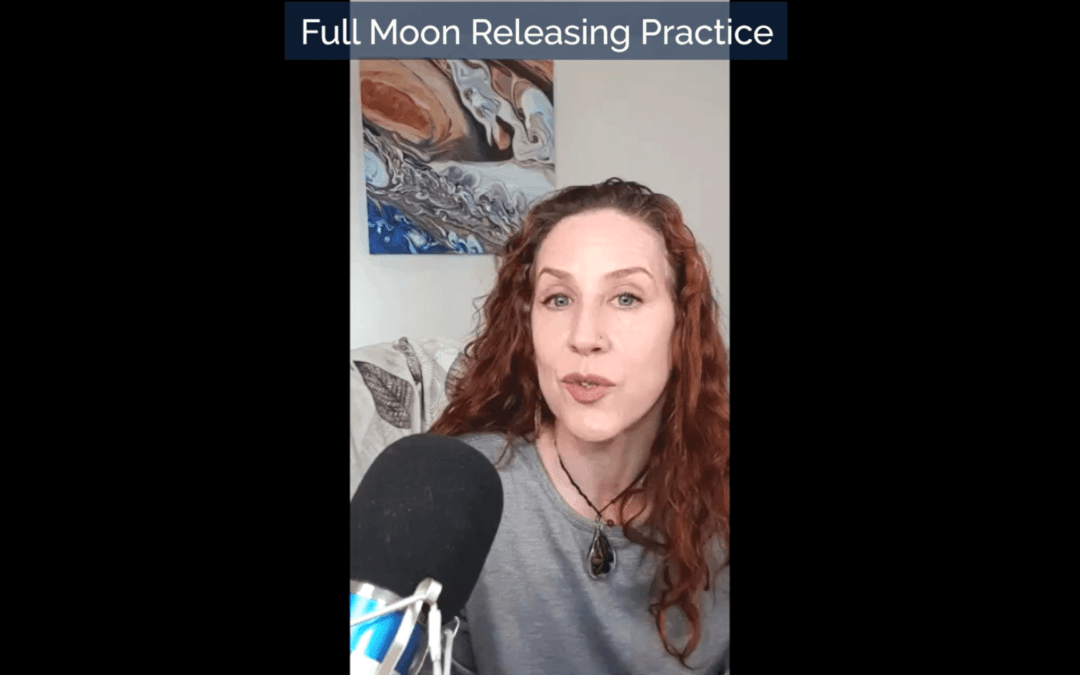 Full Moon Lunar Eclipse in Gemini Releasing Practice