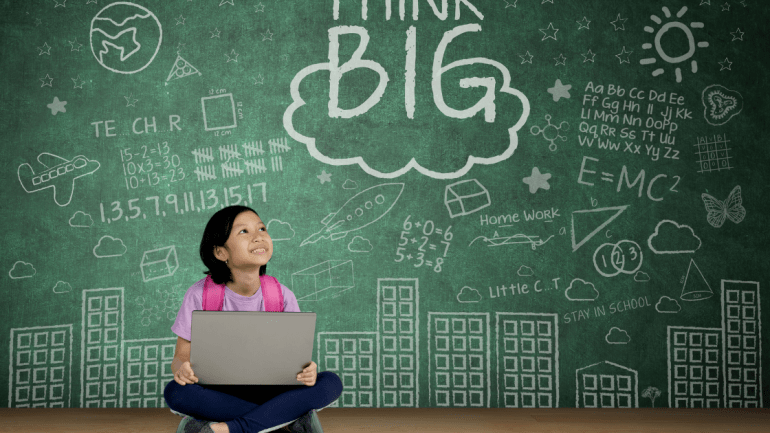 Think Big because Education is The Key To Success