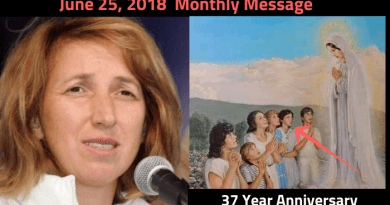 "Medjugorje Monthly Message June 25,     2018…""This is the day that the Lord gave me to give Him"""