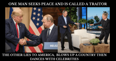I weep for my country.. (then I will pray) Trump Seeks Peace with Russia and is called a traitor… Bush Destroys Iraq then Dances with Celebrities