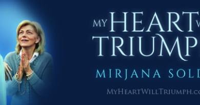 "Medjugorje Book ""My Heart Will Triumph""  ""Our Lady told me many things that I cannot yet reveal. I can only hint at what the future holds, but I do see indications that the events are already in motion…"""