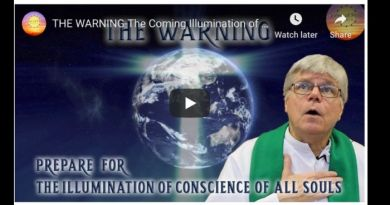 THE WARNING-The Coming Illumination of Conscience of Souls When We Will See Ourselves as God Sees Us