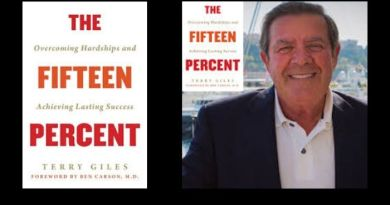 "Attorney and entrepreneur Terry Giles writes powerful book  ""The Fifteen Percent: Overcoming Hardships and Achieving Lasting Success."""
