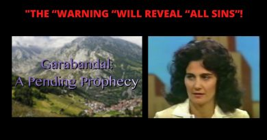 "Garabandal: THE ""WARNING ""WILL REVEAL ""ALL SINS""!  …and the gravity of the offense, as God sees it."""