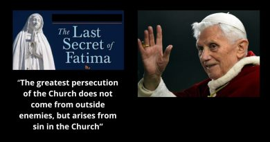 "The Last Secret of Fatima: ""A persecution will come from ""inside the Church."" Pope Benedict XVI Warns"