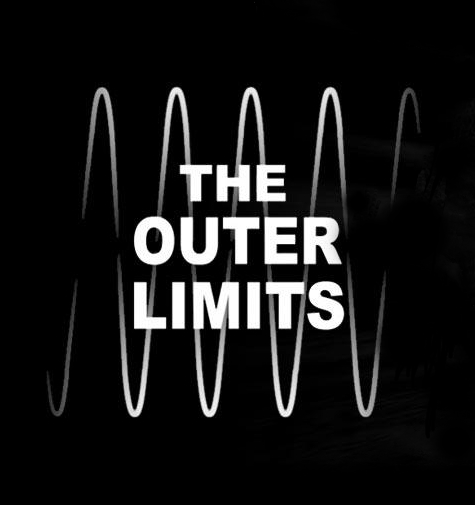 The Outer Limits - original show 1963 -1965.